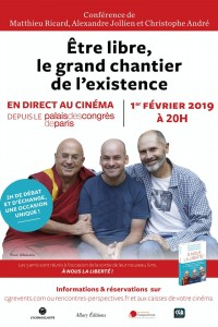 Être libre : le grand chantier de l'existence (CGR Events) (2019)